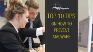 cbm-corporate-top-10-tips-to-prevent-malware