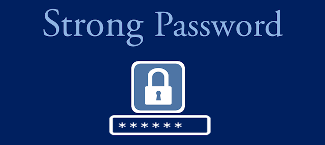It is very important to have a strong password